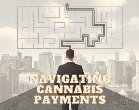Navigating Cannabis payments with PIN Debit